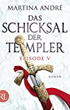 Das Schicksal der Templer - Episode V: T�dliche S�nden