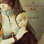 The Dark Lady's Mask | Mary Sharratt