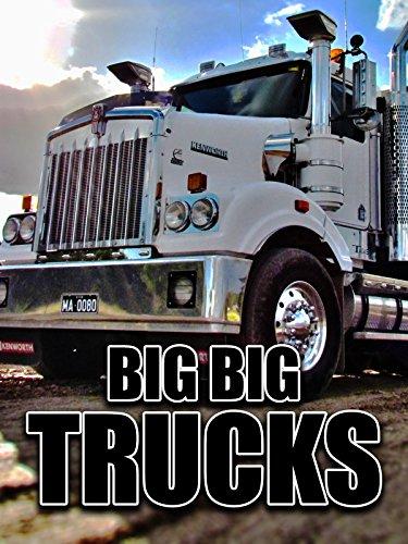 Big Big Trucks