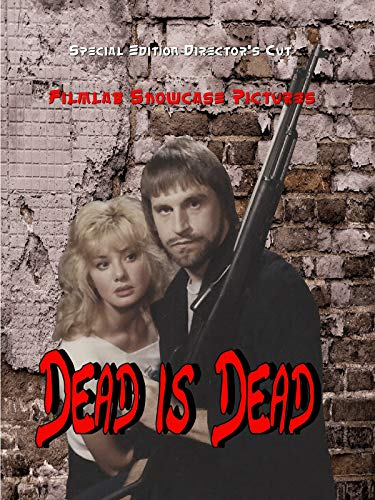 Dead is Dead The Directors Cut on Amazon Prime Video UK