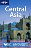 Lonely Planet Central Asia 5th Ed.: 5th Edition
