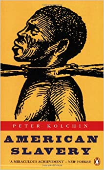 "peter kolchin american slavery review ""peter kolchin's american slavery is the best history of the 'peculiar institution' that i have ever read paying equal attention to the slaves and the slaveholders, it is both comprehensive and fair-minded a master of comparative history, kolchin brilliantly shows how american slavery was ."