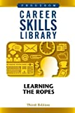 Career Skills Library: Learning the Ropes