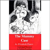 The Mummy Case: The Amelia Peabody Series, Book 3 | Elizabeth Peters