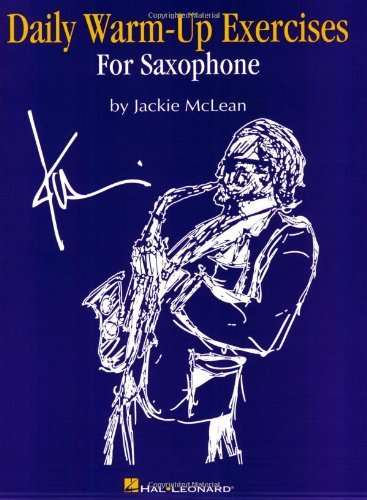 Daily Warm-Up Exercises for Saxophone [Paperback] [1996] (Author) Jackie McLeanFrom Hal Leonard