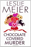 Chocolate Covered Murder (Lucy Stone Mysteries) (075822933X) by Meier, Leslie
