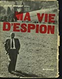 img - for Ma vie D'Espion. book / textbook / text book