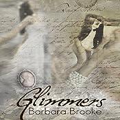 Glimmers   [Barbara Brooke]