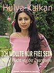 Ich wollte nur frei sein (German Edit...