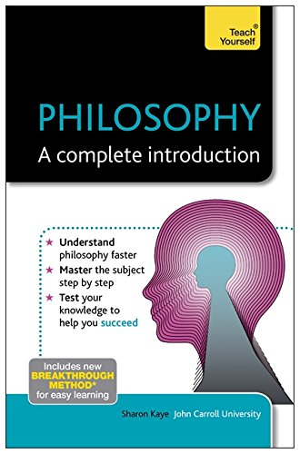 Philosophy: A Complete Introduction: Teach Yourself: Book