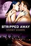 Stripped Away (Shadow Destroyers)