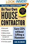Be Your Own House Contractor: Save 25...