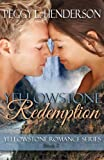 Yellowstone Redemption (Yellowstone Romance Book 2)
