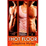 The Hot Floor ~ Josephine Myles