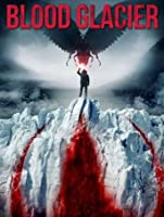 Blood Glacier [HD]