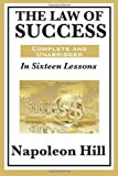 img - for By Napoleon Hill - The Law of Success In Sixteen Lessons by Napoleon Hill (12/18/10) book / textbook / text book