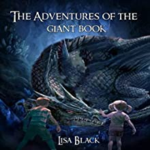 The Adventures of the Giant Book Audiobook by Lisa Black Narrated by Emily Polden