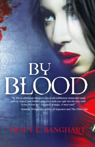 By Blood (A Companion to the novel Moon Child) by Tracy E. Banghart
