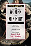 img - for Two Views on Women in Ministry (Counterpoints: Bible and Theology) book / textbook / text book