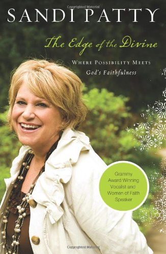 Image for The Edge of the Divine: Where Possibility Meets God's Faithfulness