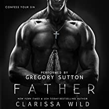 Father Audiobook by Clarissa Wild Narrated by Gregory Sutton
