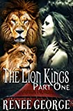 The Lion Kings (Part One): a BBW Lion Shapeshifter Romance