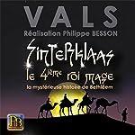 Sinterklaas le 4ième roi mage: La mystérieuse histoire de Bethléem |  Vals