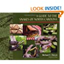 A Guide to the Snakes of North Carolina