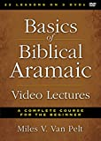Basics of Biblical Aramaic Video Lectures: A Complete Course for the Beginner