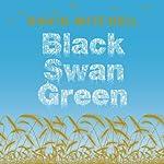 Black Swan Green   David Mitchell