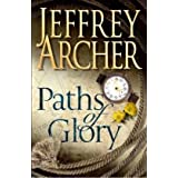 "Paths of Gloryvon ""Jeffrey Archer"""