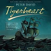 Tigerheart | [Peter David]