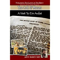 The Call of Moses - A Visit to Ein Avdat by Dr Randall D Smith