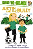 Justin and the Bully: with audio recording (Ready-to-Reads)