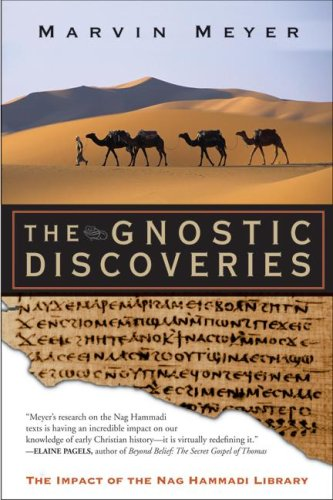 The Gnostic Discoveries: The Impact of the Nag Hammadi Library, Marvin Meyer