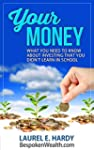 Your Money: What You Need to Know Abo...