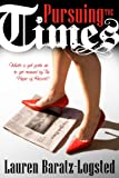Pursuing the Times (Contemporary Romance)