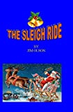 img - for THE SLEIGH RIDE book / textbook / text book