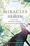 img - for Miracles from Heaven: A Little Girl, Her Journey to Heaven, and Her Amazing Story of Healing book / textbook / text book