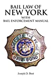 img - for Bail Law of New York: Bail Enforcement Manual book / textbook / text book