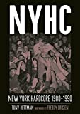 NYHC: New York Hardcore 1980-1990
