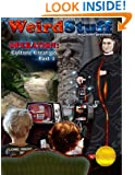 Weird Stuff  [Color Edition]: Operation: Culture Creation (Volume 1)