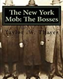 The New York Mob: The Bosses