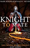 img - for Knight to Mate (The Crystal Sword Trilogy Book 3) book / textbook / text book
