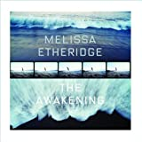 The Awakening ~ Melissa Etheridge
