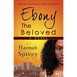 African American book review for Ebony the Beloved by Hannah Spivey