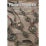 Perles tiss�es, 50 bijoux � composerpar Marie G�raud
