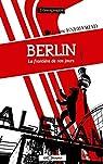 Berlin la frontière de nos jours par Enez-Vriad