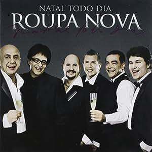Roupa Nova - Natal Todo Dia - Amazon.com Music