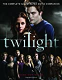 img - for Twilight: The Complete Illustrated Movie Companion book / textbook / text book